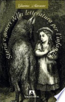 Storia e generi della letteratura per l infanzia