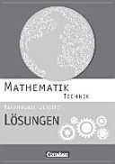 Mathematik Fachhochschulreife Technik. Lösungen zum Schülerbuch
