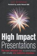 High impact presentation