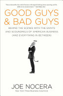 Good Guys And Bad Guys : explores the careers of such figures as...
