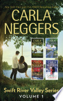 Carla Neggers Swift River Valley Series Volume 1