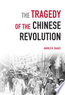 The Tragedy of the Chinese Revolution
