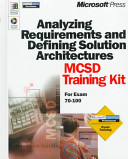 Analyzing Requirements and Defining Solution Architectures