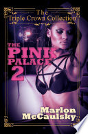 The Pink Palace 2
