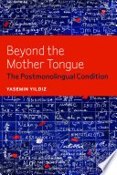 Beyond the Mother Tongue