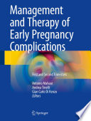 Management And Therapy Of Early Pregnancy Complications