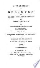 Uittreksels uit berigten van leden correspondenten en departementen der Nederlandsche Huishoudelijke Maatschappij en van de Provinciale Commissien van Landbouw in het Koningrijk der Nederlanden