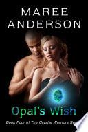 Opal s Wish