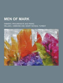 Men of Mark  Eminent  Progressive and Rising