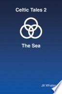 Celtic Tales 2 The Sea