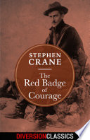 The Red Badge of Courage  Diversion Classics