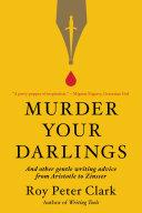 Murder Your Darlings Book