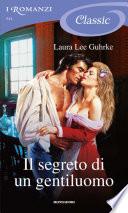 Il segreto di un gentiluomo  Romanzi Classic
