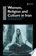 Women, Religion and Culture in Iran The Context Of 19th And 20th