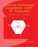 American Mathematics Competitions  AMC 10  Preparation Practice Tests