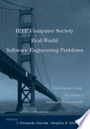 IEEE Computer Society Real World Software Engineering Problems