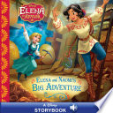 Elena of Avalor: Elena and Naomi's Big Adventure