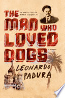 The Man Who Loved Dogs