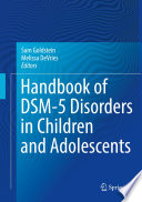 Handbook of DSM 5 Disorders in Children and Adolescents
