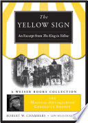 Yellow Sign  An Excerpt from the King in Yellow