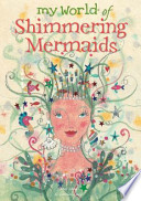 My World of Shimmering Mermaids A Mermaid Including What They Look Like What