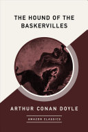 The Hound of the Baskervilles  Amazonclassics Edition