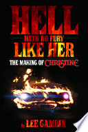 Hell Hath No Fury Like Her The Making Of Christine