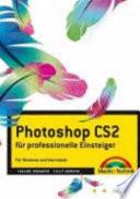 Photoshop CS2 für professionelle Einsteiger