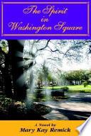 The Spirit In Washington Square : ...