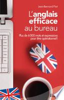 L anglais efficace au bureau