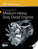 Fundamentals of Medium Heavy Duty Diesel Engines