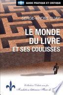 Québec - Le monde du livre et ses coulisses