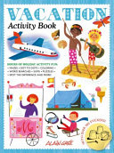 Vacation Activity Book : children entertained for hours. the...