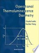 Operational Thermoluminescence Dosimetry