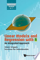 Linear Models And Regression With R An Integrated Approach
