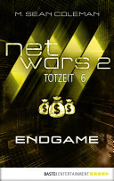 netwars 2 - Totzeit 6: Endgame