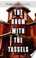 THE ROOM WITH THE TASSELS  Murder Mystery Classic