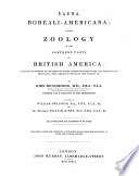 Fauna Boreali Americana  Or the Zoology of the Northern Parts of British America