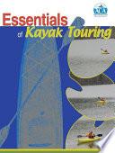 Essentials of Kayak Touring