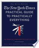The New York Times Practical Guide to Practically Everything  Second Edition