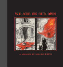 We Are on Our Own Book
