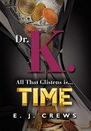 Dr  K