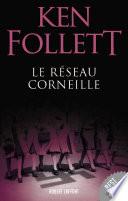 Le Réseau Corneille : l'armée anglaise, l'une des meilleures expertes en...