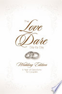 The Love Dare Day by Day  Wedding Edition