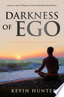 darkness of ego
