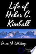 Life of Heber C. Kimball