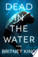 Dead In The Water  A Gripping Psychological Thriller