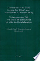 Constitutions of the World from the Late 18th Century to the Middle of the 19th Century