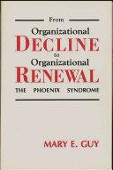 From Organizational Decline To Organizational Renewal