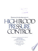 Resources For Educating Nurses In High Blood Pressure Control